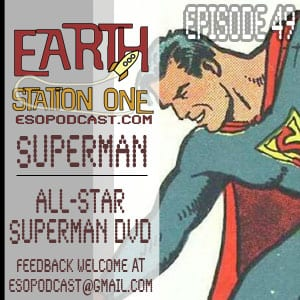 Your Listening to Earth Station One Episode 49: Look, Up In The Sky, It's a Bird, It's a Plane.. Oh Wait, It is A Plane…