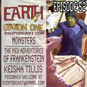 Earth Station One Episode 52