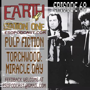 Earth Station One Epsidoe 68: Pulp Fiction