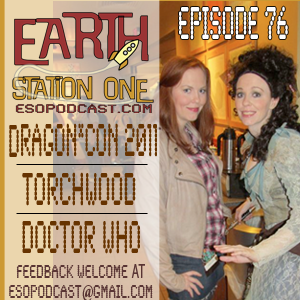Earth Station One Episode 76 - ESO Live from Dragon*Con 25