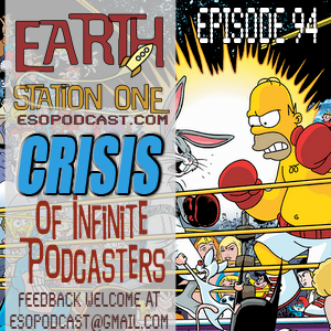 ESO 94 Crisis of Infite Podcasters