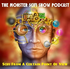The Monster Scifi Show Podcast