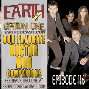 Earth Station One Episode 116: Our Favorite Doctor Who Companions