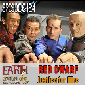 Earth Station One Episode 124 - Better Smeg than Dead