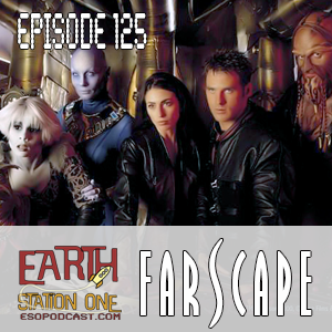 Earth Station One Episode 125: Farscape
