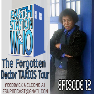 ESW Episode 12 The Forgotten Doctor TARDIS Tour