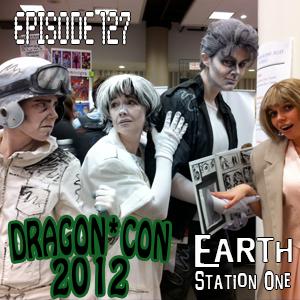 Earth Station One Episode 127: ESO Invades Dragon*Con 2012