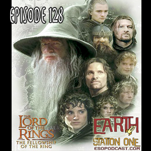 Earth Station One Episode 128: Walking through Middle Earth