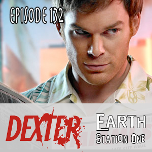 ESO 132: Dexter and Other Serial Killers