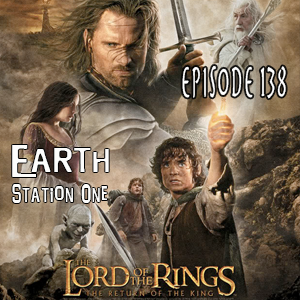 Earth Station One Episode 138 The Return of the King