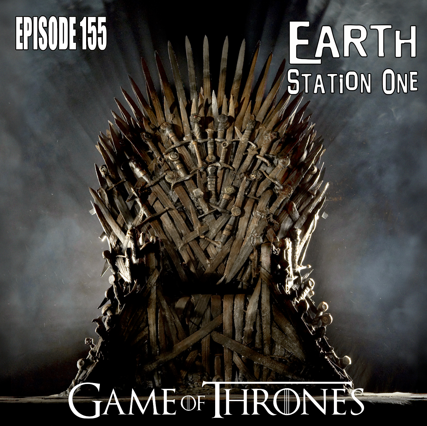 Earth Staton One Episode 156 - A Game of Thrones