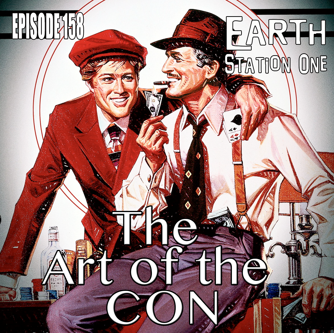 Earth Station One Episode 158 - The Art of the Con