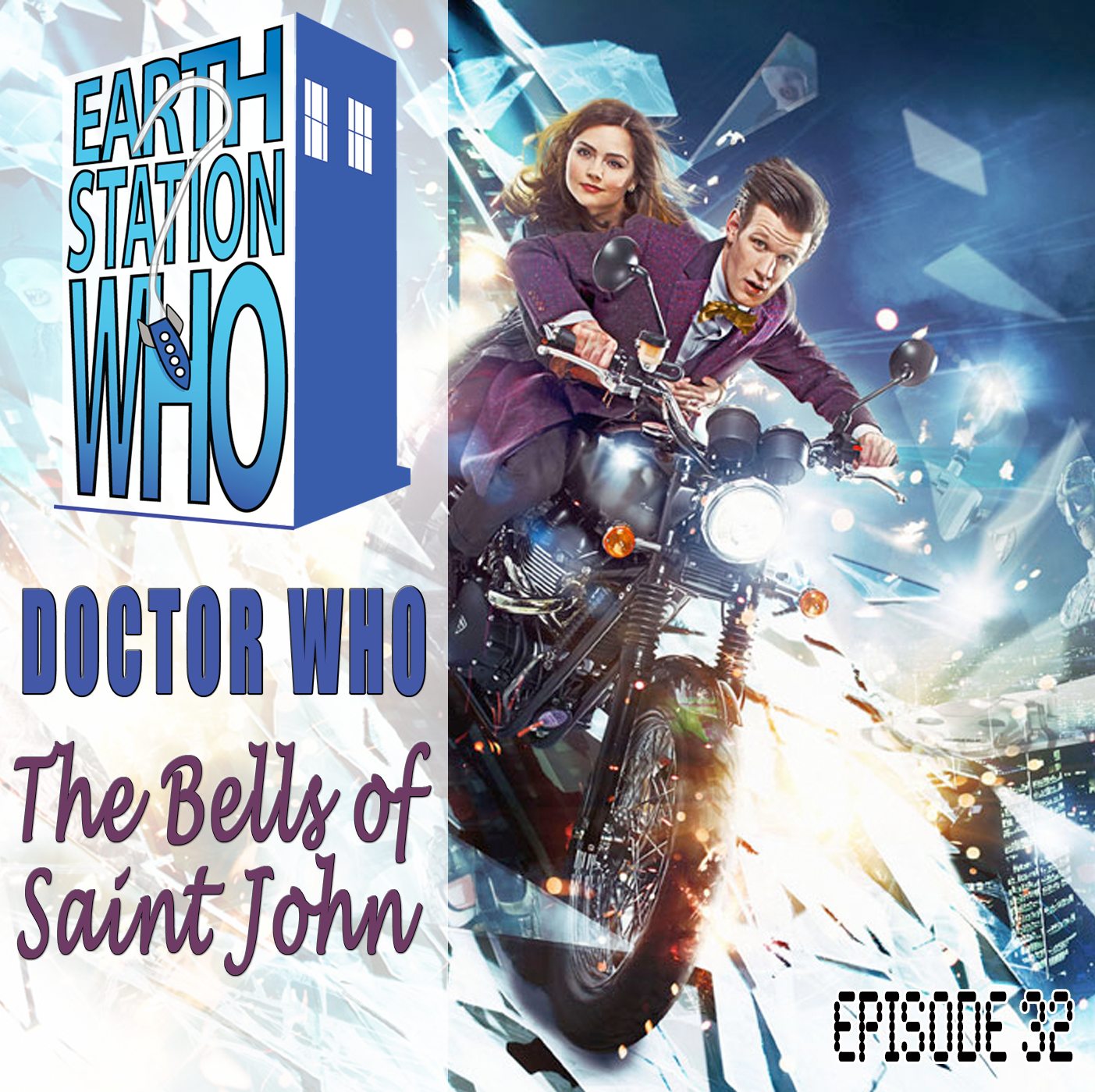 Earth Station Who - Episode 32 : The Bells of St John
