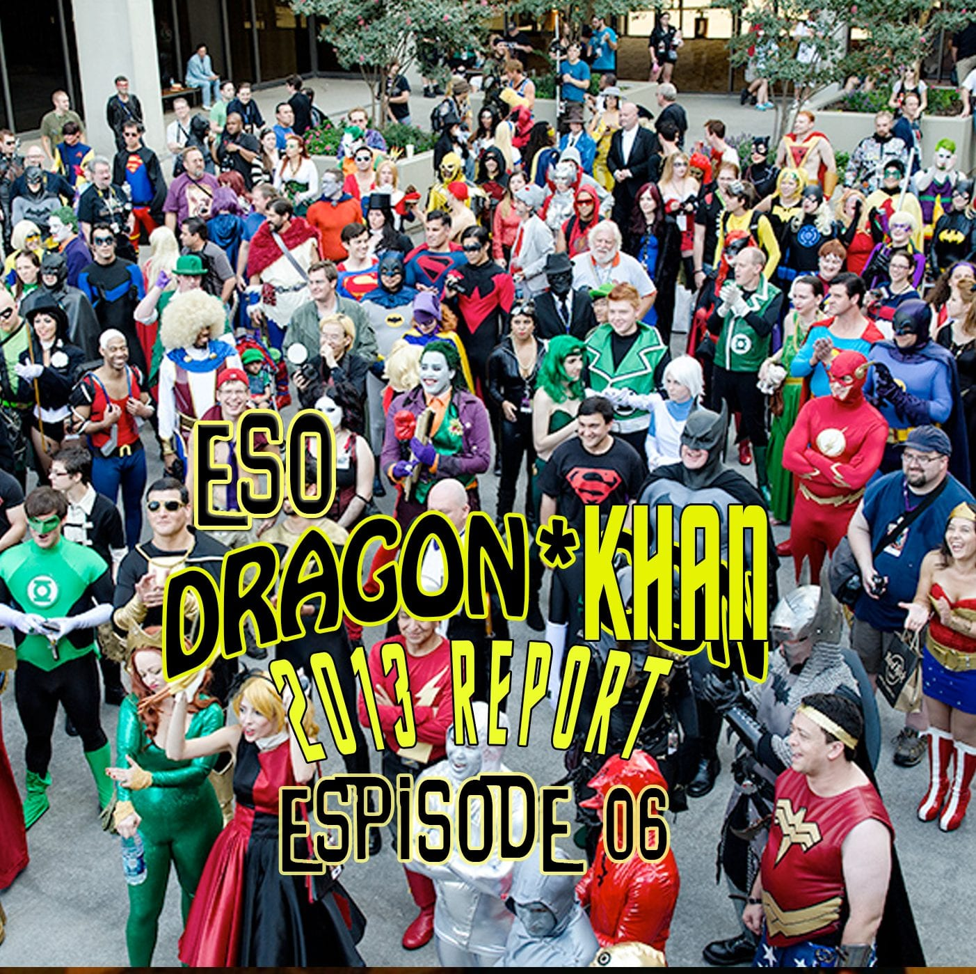 ESO Dragon*Con Khan Report 2013 Ep 6
