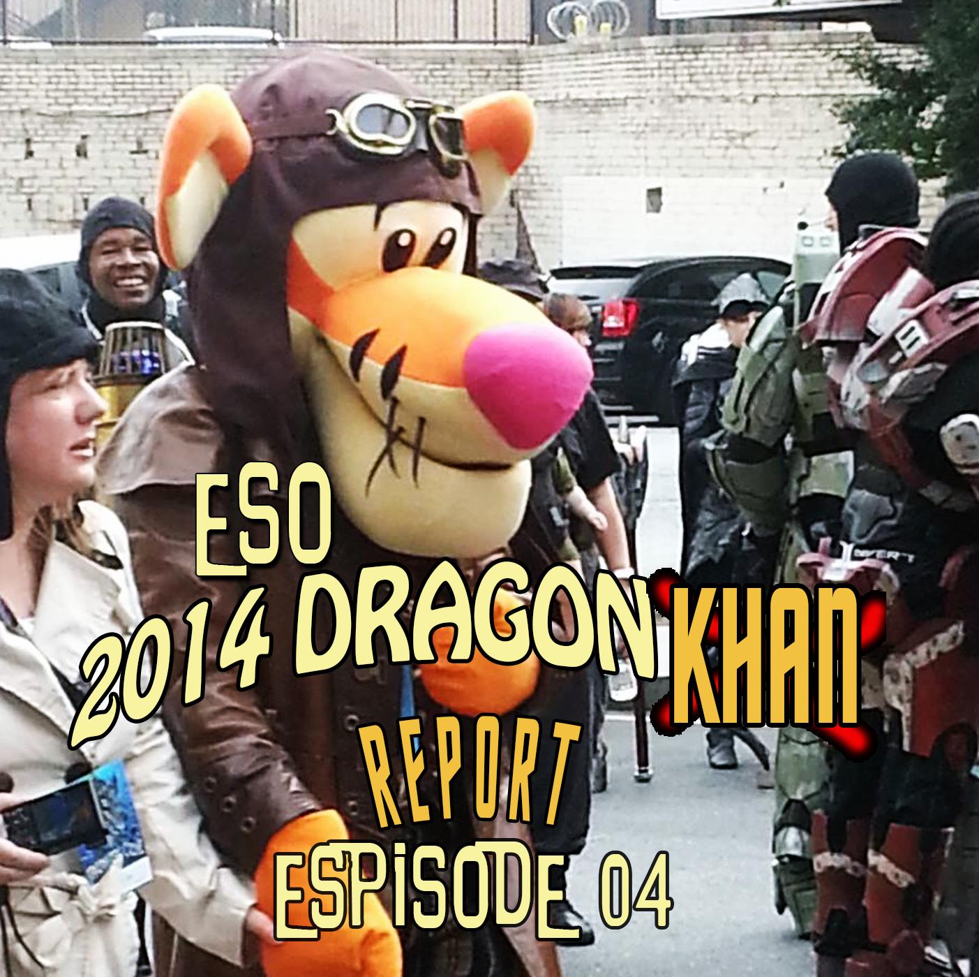 ESO DragonCon 2014 Khan Report Ep 4