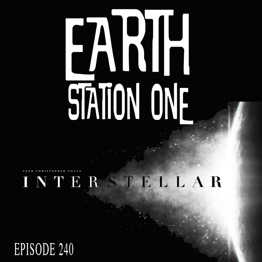 Earth Station One Ep 240