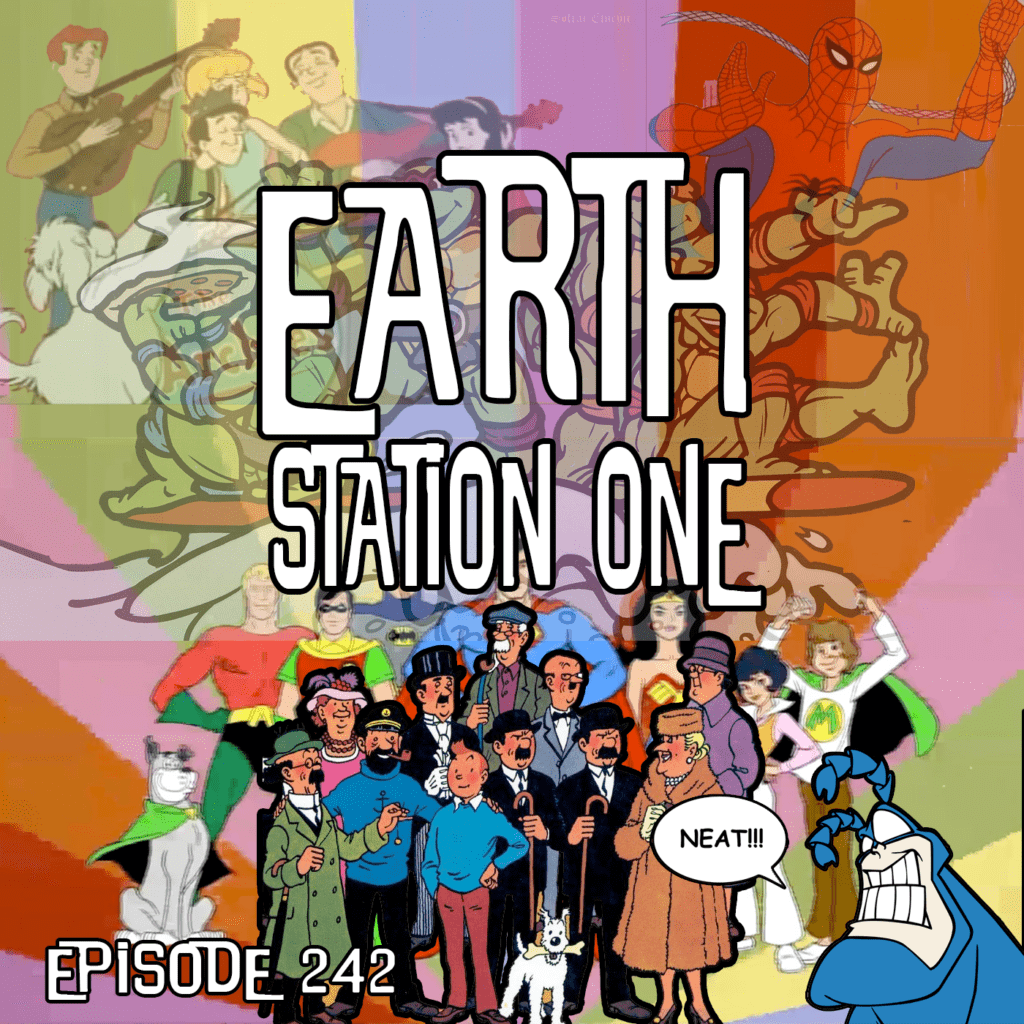 Earth Station One Ep 242