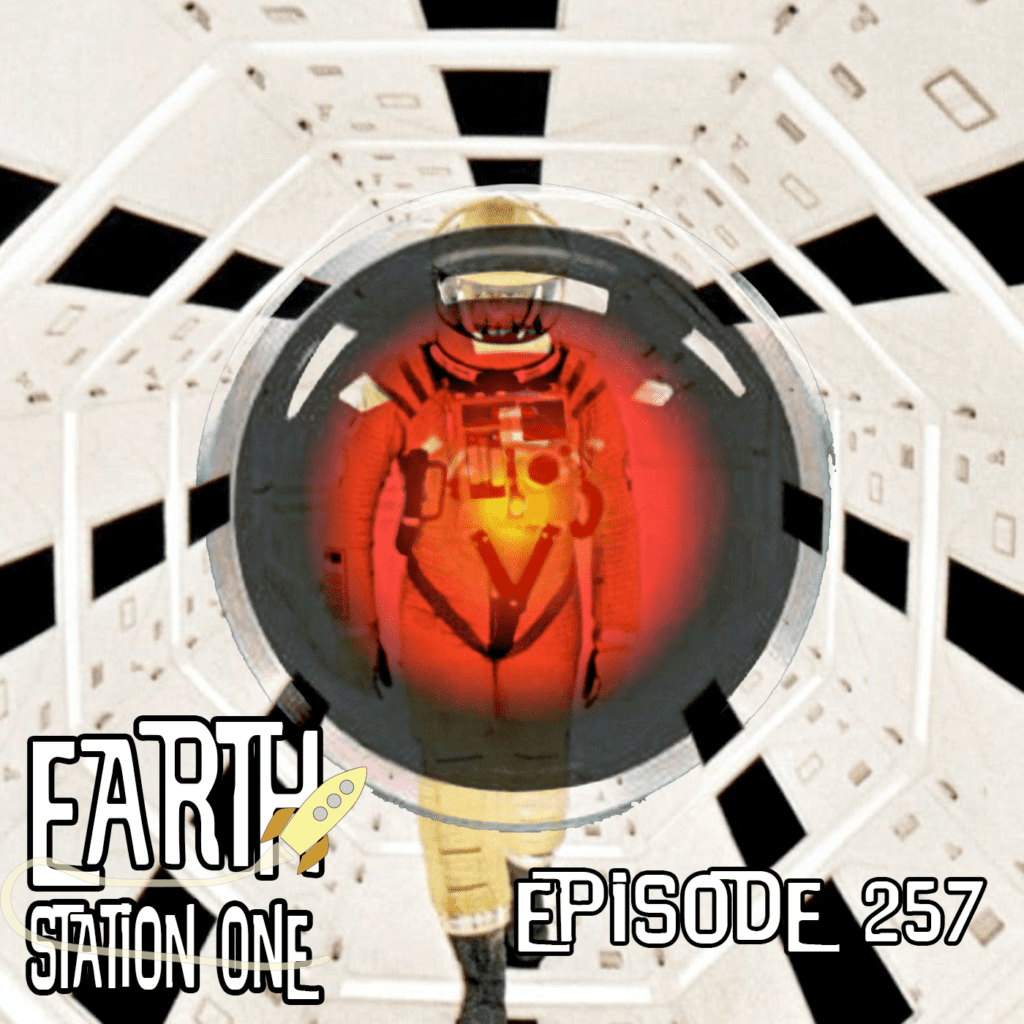 Earth Station One Ep 257