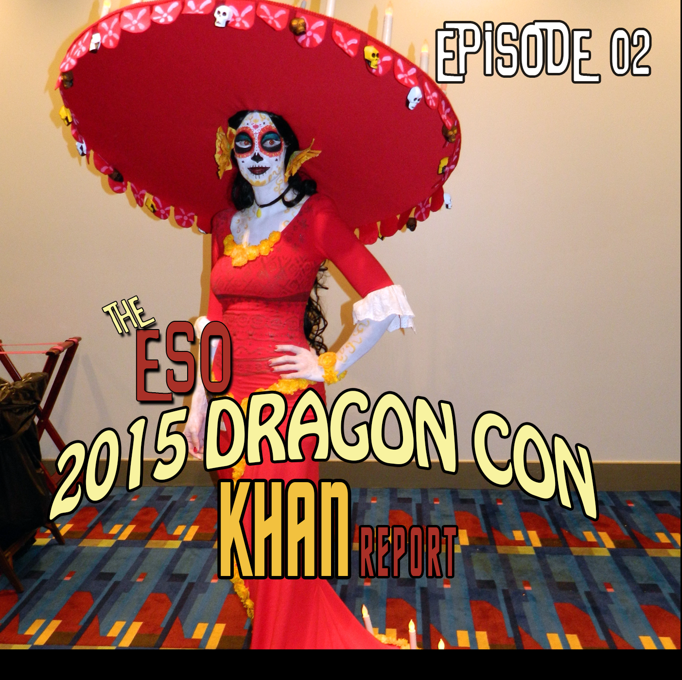 The ESO 2015 DragonCon Khan Report Ep 2