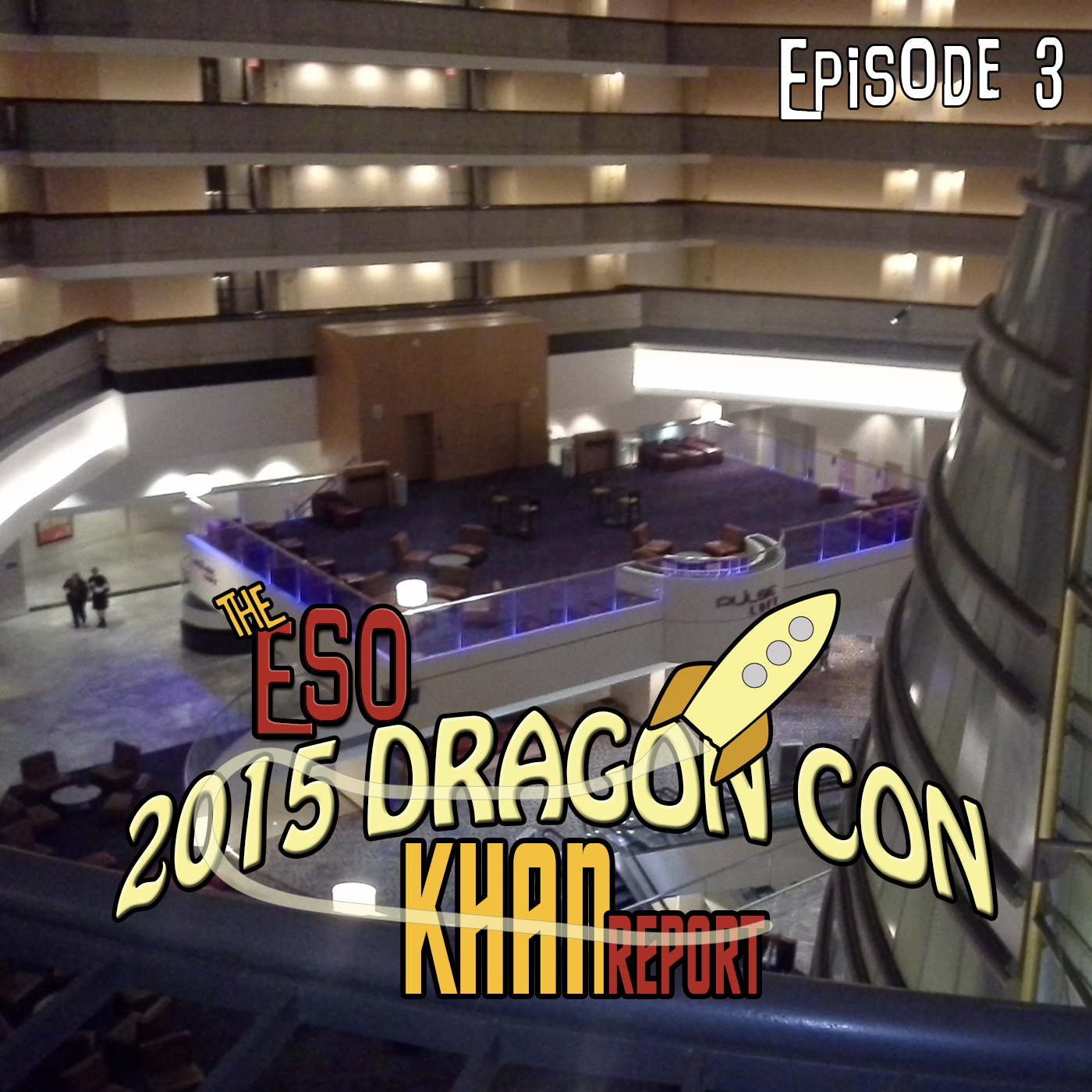 The ESO 2015 DragonCon Khan Report Ep 3