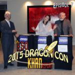 The ESO 2015 DragonCon Khan Report Ep 7