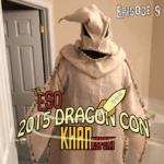 The ESO 2015 DragonCon Report Ep 9