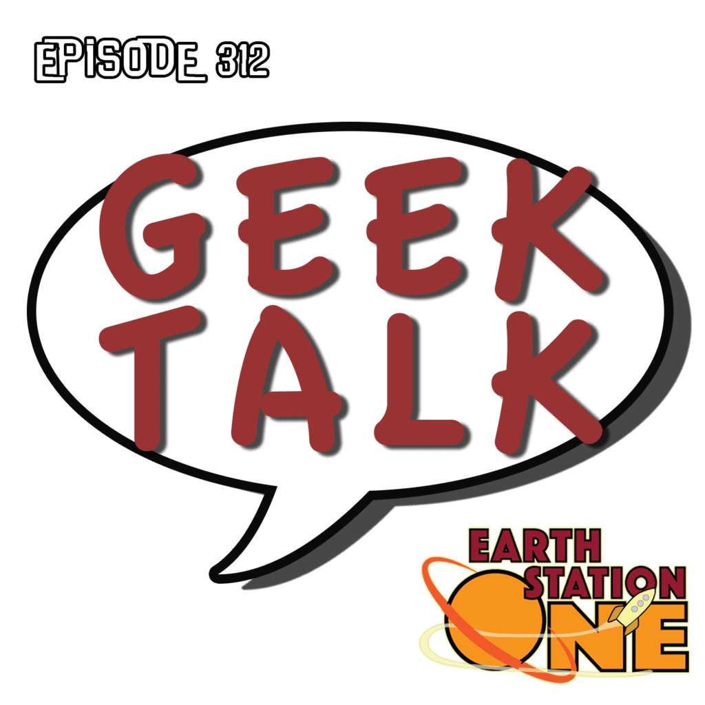 Earth Station One Ep 312