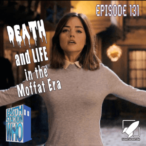 Earth Station Who Ep 131