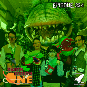 Earth Station One Podcast Ep 334