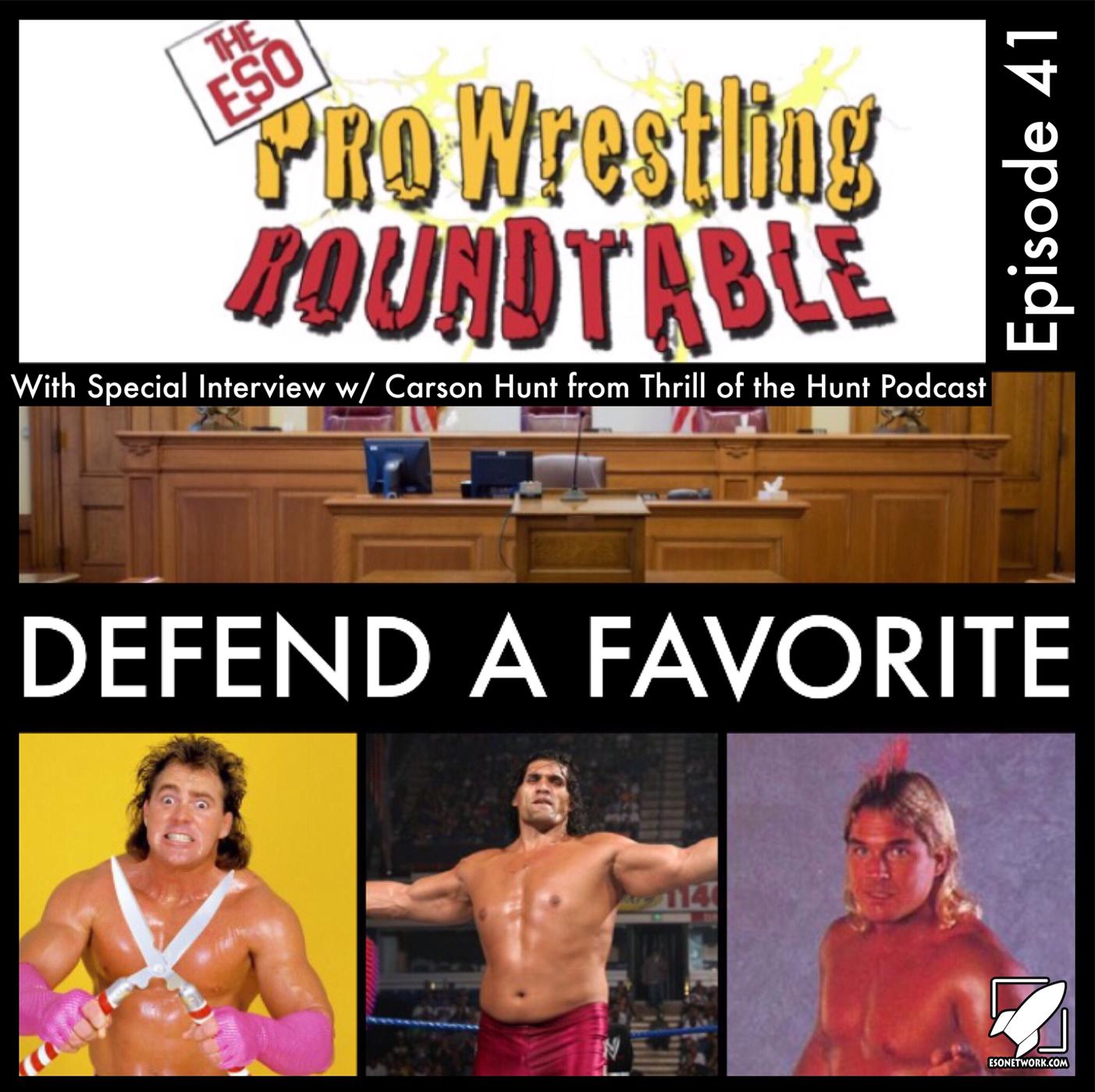 ESO Pro Wrestling Roundtable Ep 41