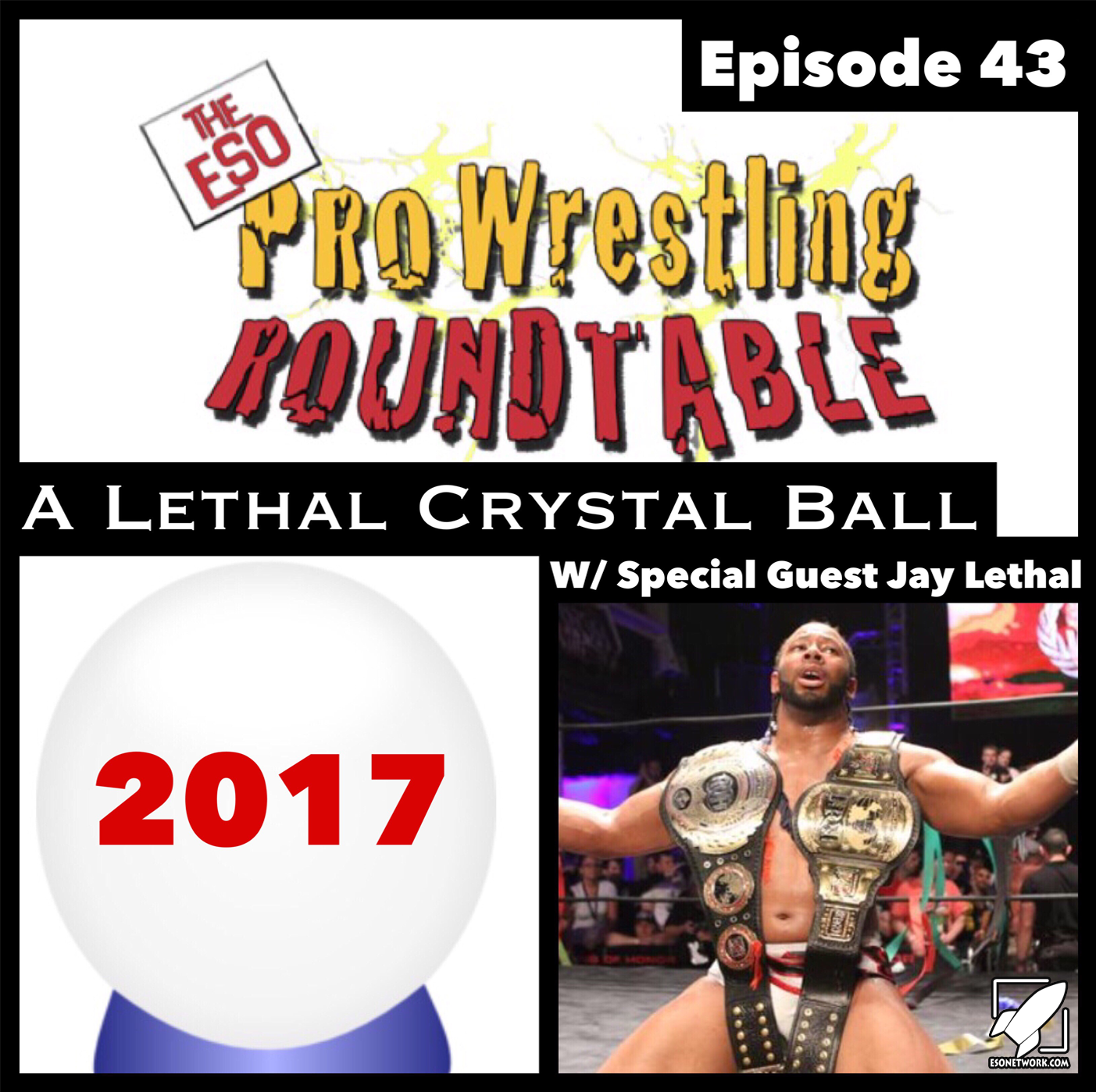 ESO Pro Wrestling Roundtable Ep 43