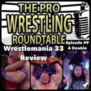 The Pro Wrestling Wroundtable 49a