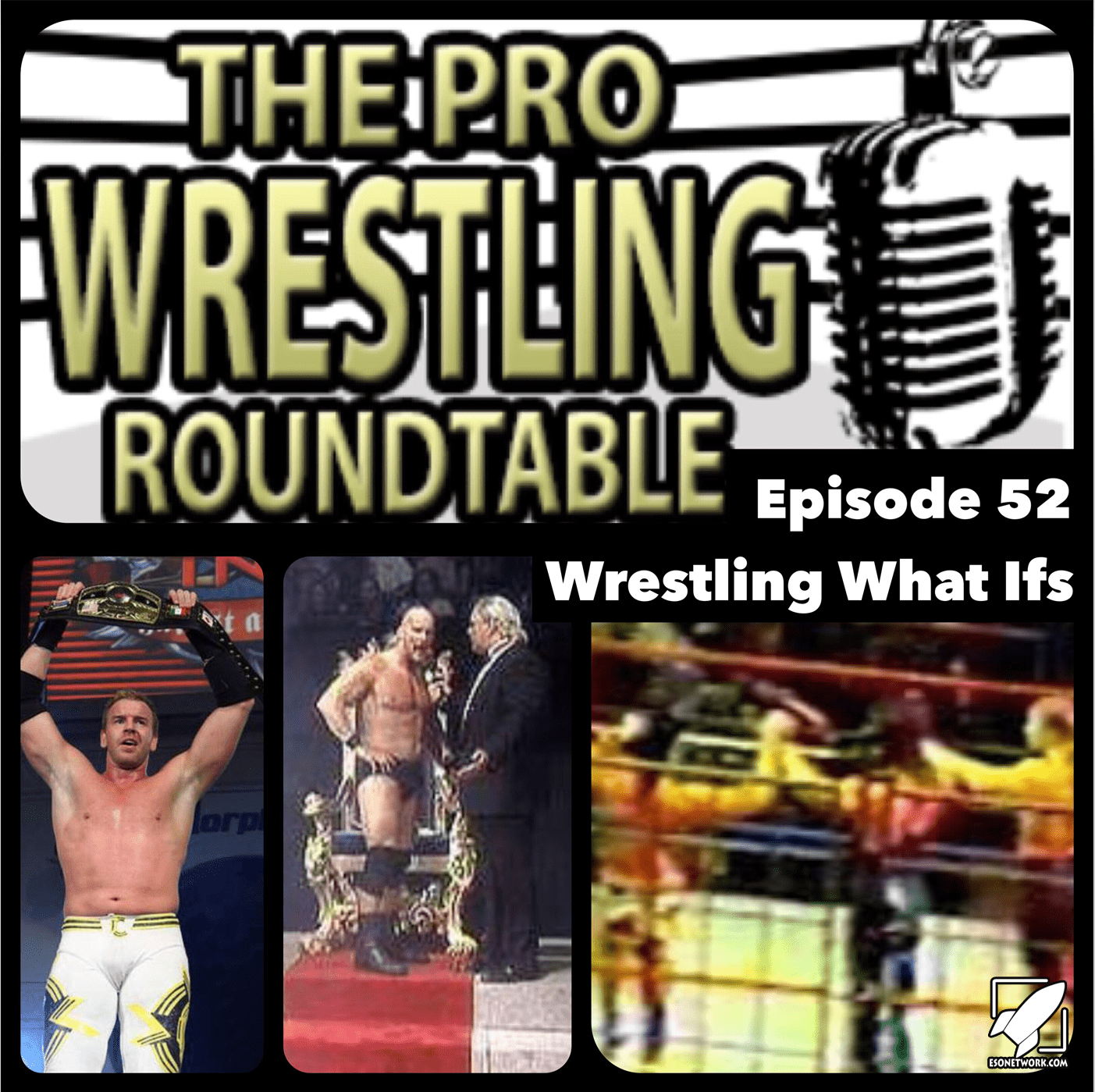 The Pro Wrestling Roundtable Ep 52