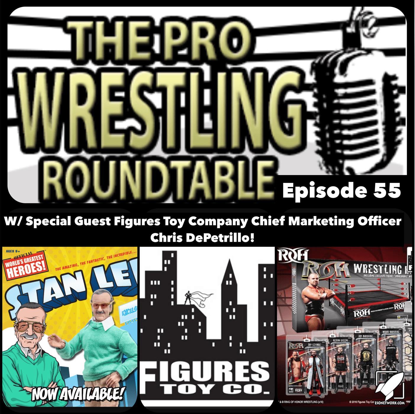 Pro Wrestling Roundtable Ep 55
