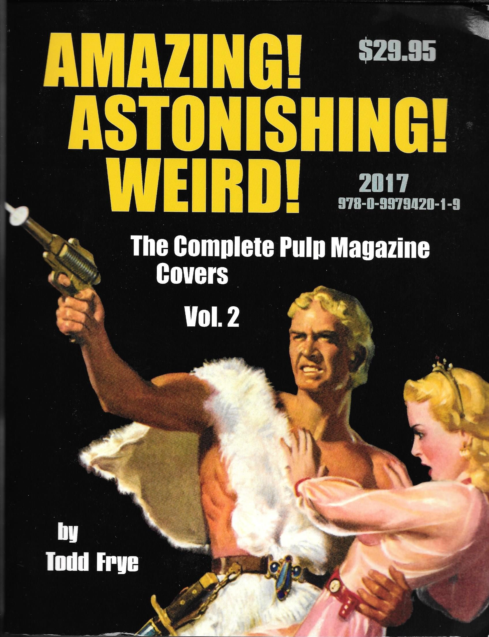 AMAZING! ASTONISHING! WEIRD! Book Review By Ron Fortier