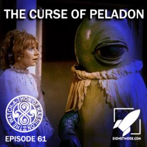 The Watch-A-Thon of Rassilon Episode 61: The Curse of Peladon