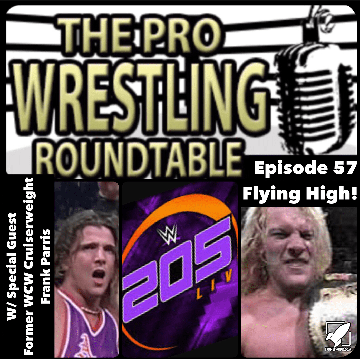 Pro Wrestling Roundtable Ep 57