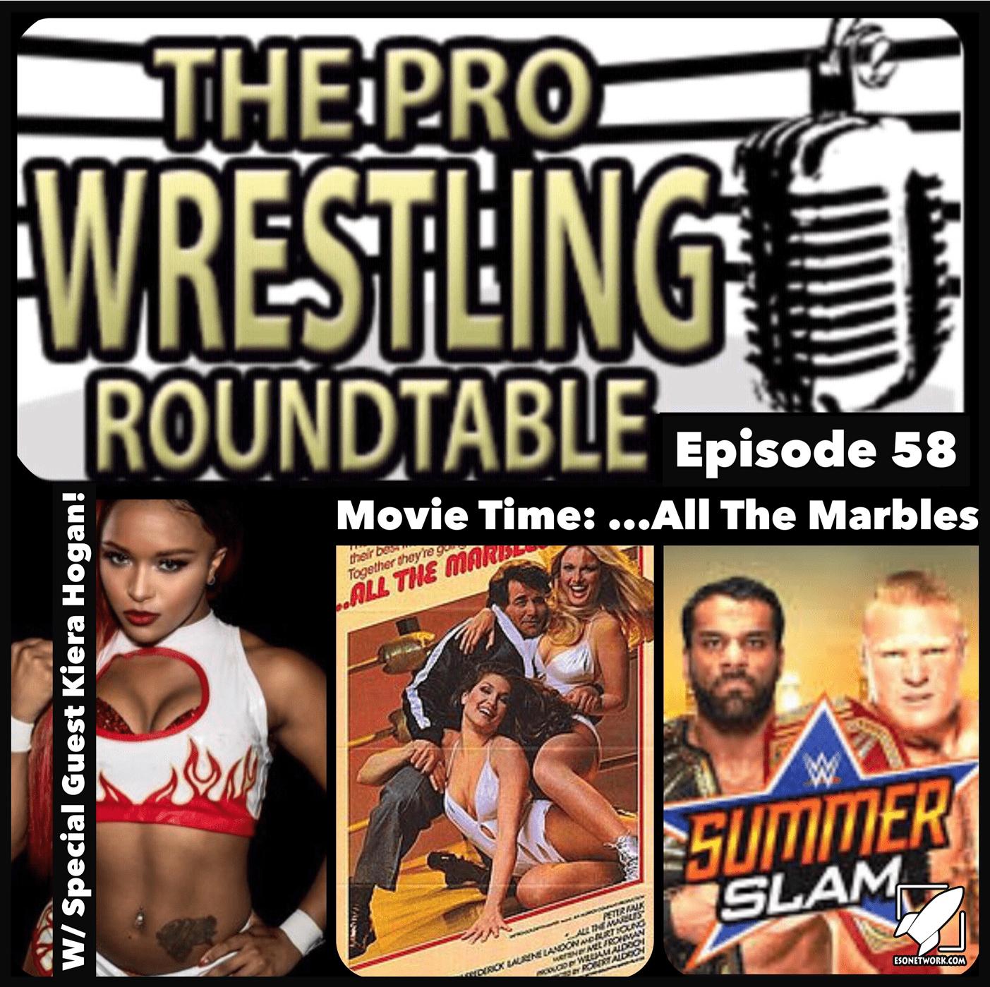 Pro Wrestling Roundtable Ep 58