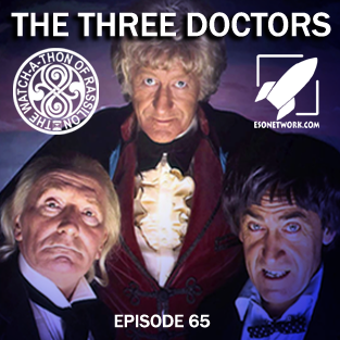 The Watch-A-Thon of Rassilon: Episode 65: The Three Doctors