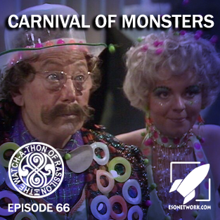 The Watch-A-Thon of Rassilon: Episode 66: Carnival of Monsters