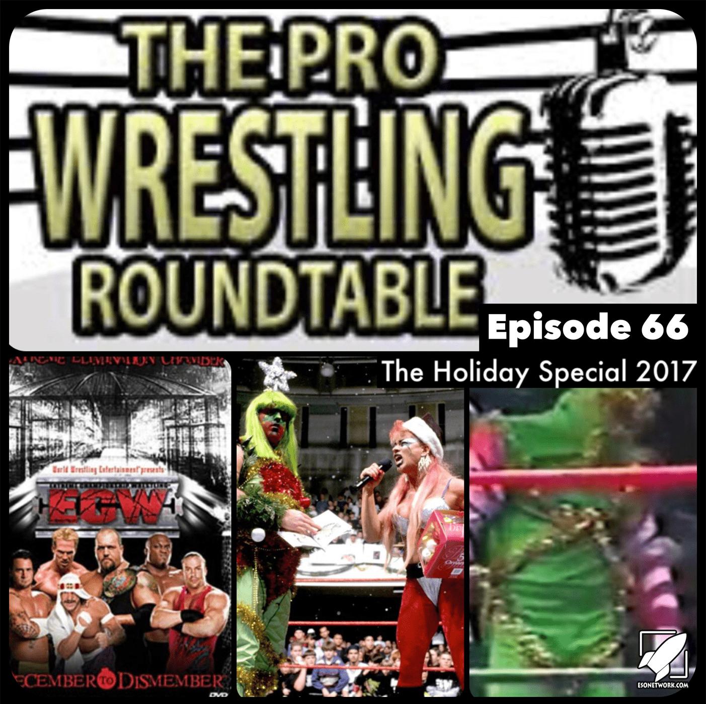 Pro Wrestling Roundtable Ep 66