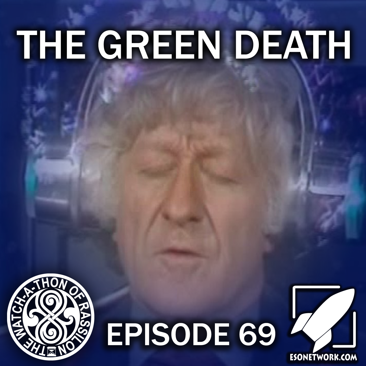 The Watch-A-Thon of Rassilon: Episode 69: The Green Death