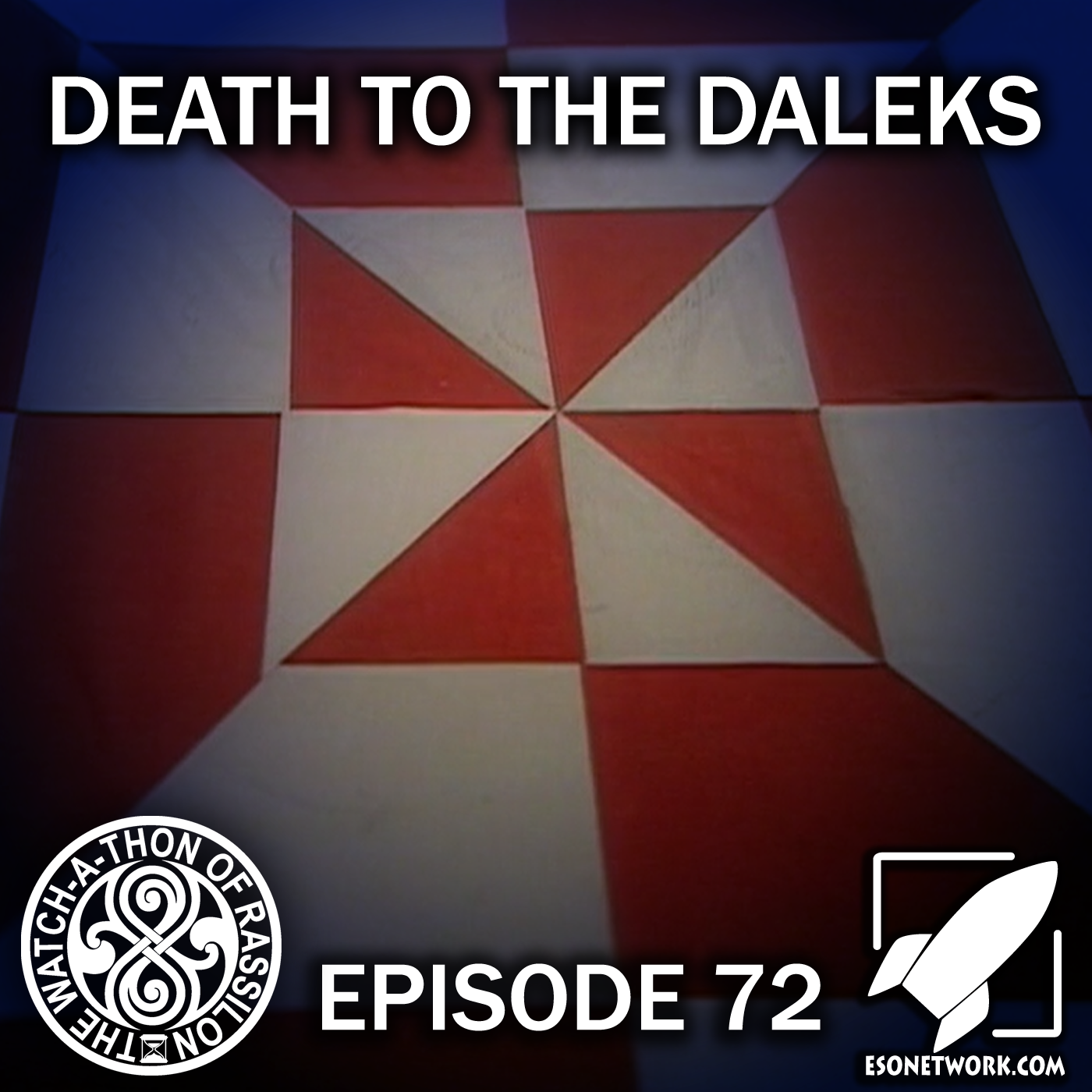 The Watch-A-Thon of Rassilon: Episode 72: Death to the Daleks