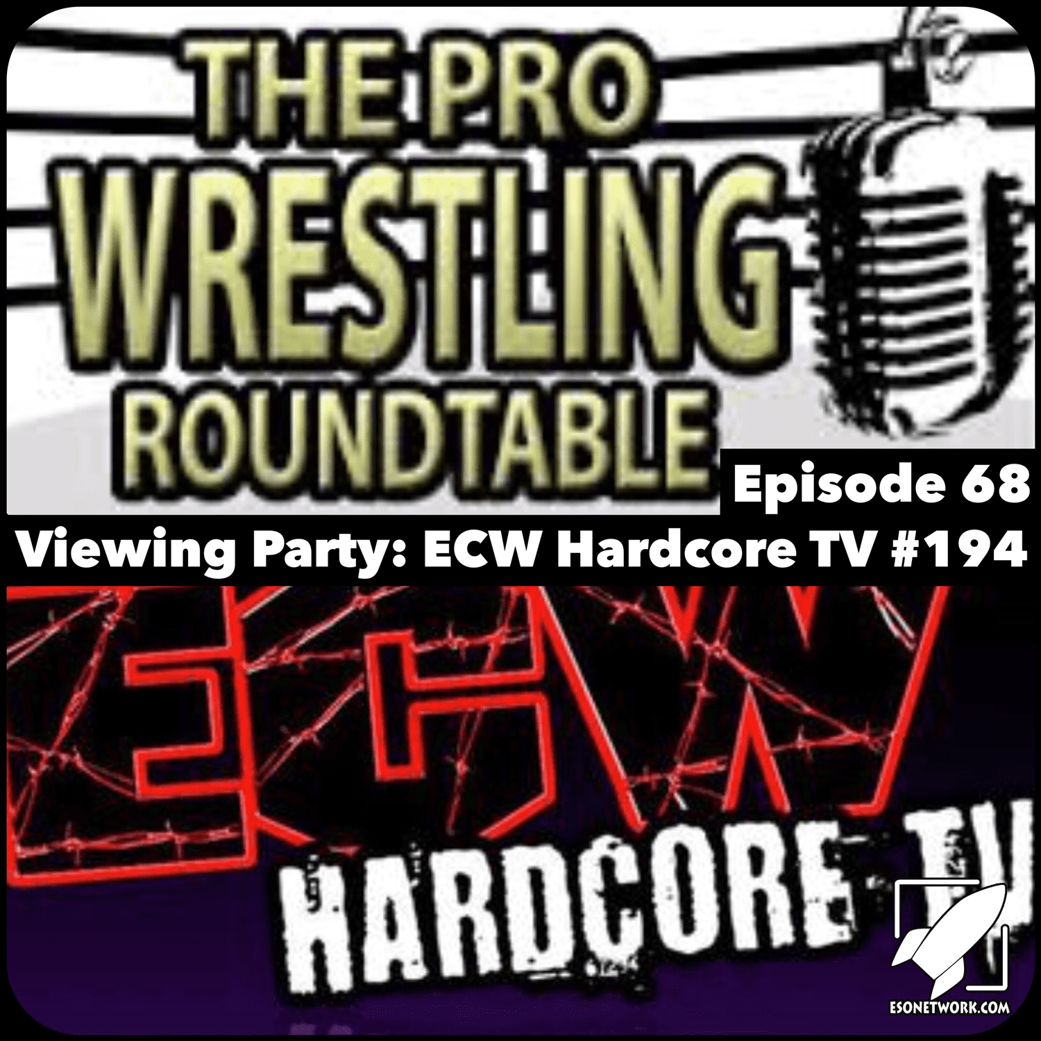 The Pro Wrestling Roundtable Ep 68