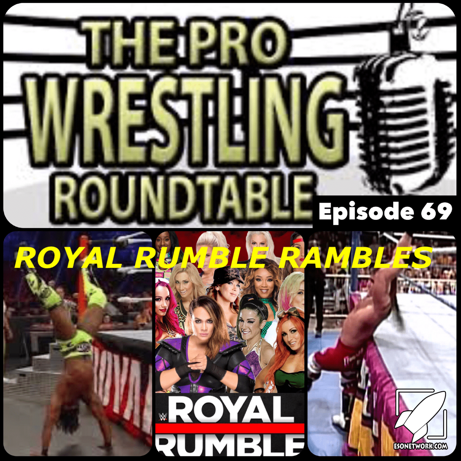 The Pro Wresling Roundtable Ep 69