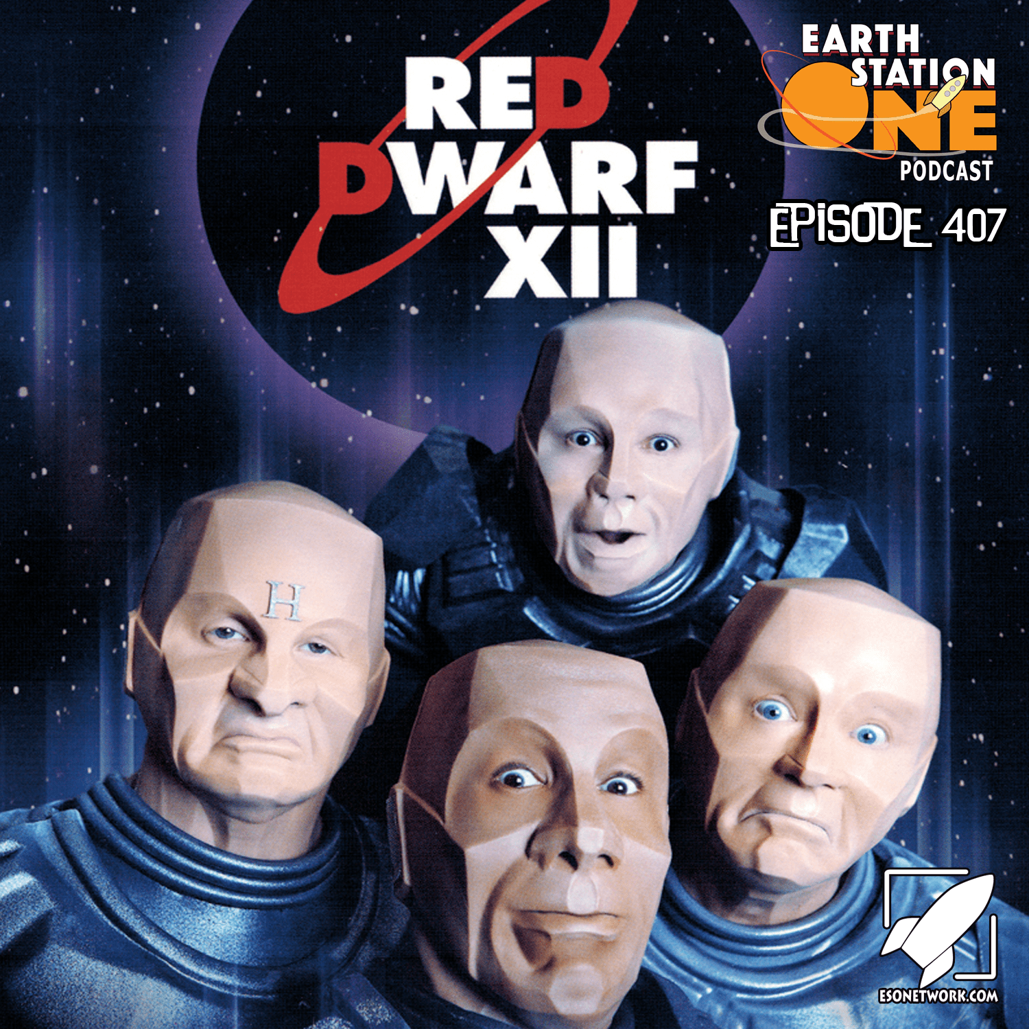 Earth Station One Podcst Ep 407 - Red Dwarf Series XII