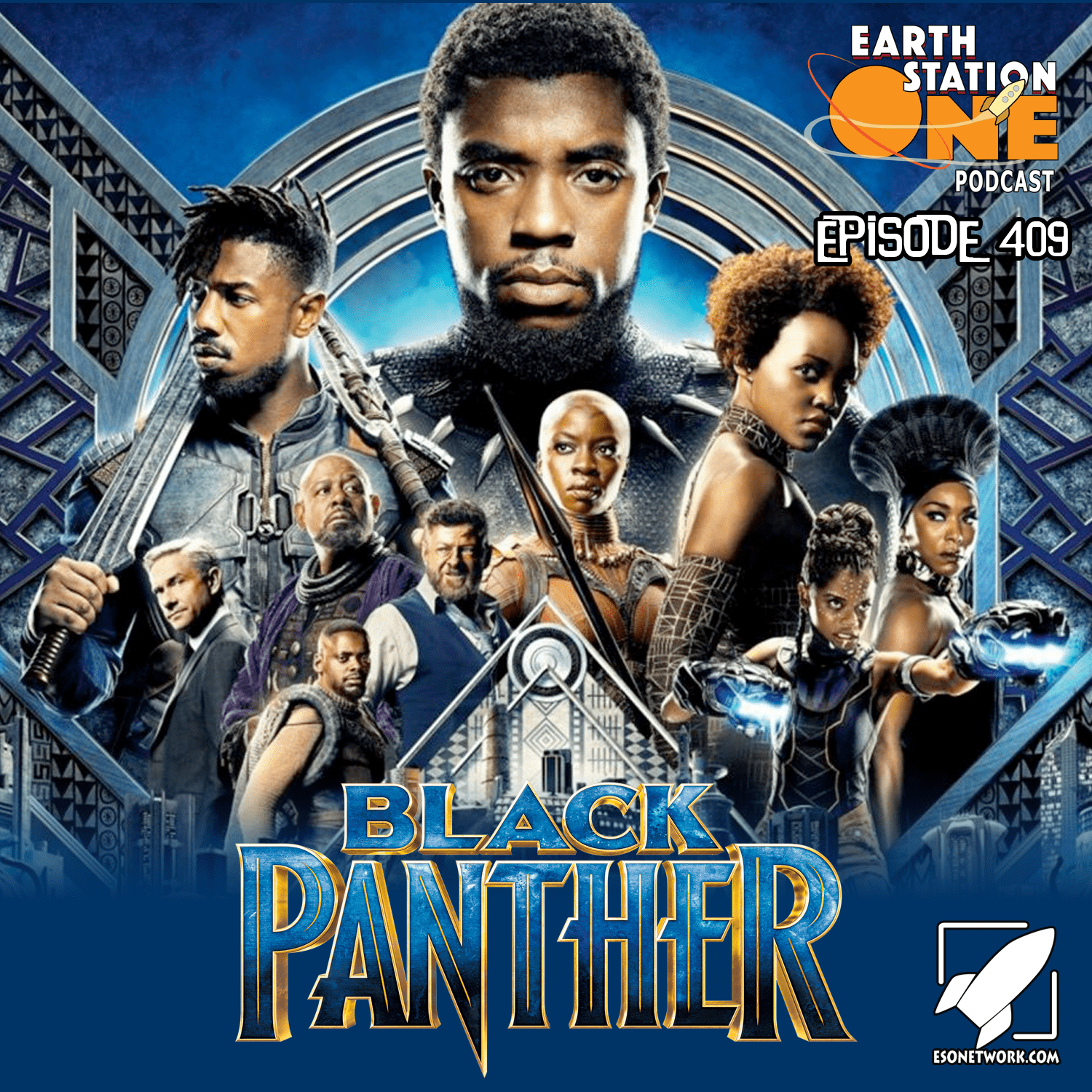 Earth Station One Podcast Ep 409 - Black Panther Movie Reivew