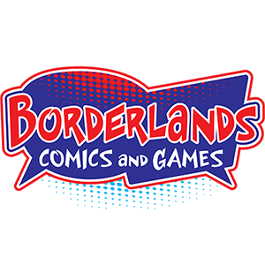 Borderlands Comics and Games Our Fine Sponsor