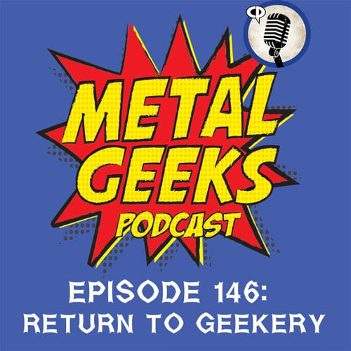 The Metal Geeks Podcast