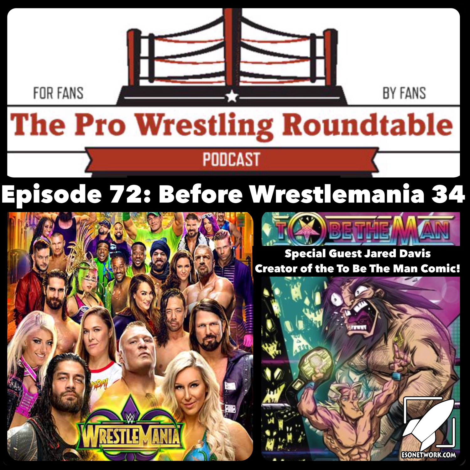 The Pro Wrestling Roudtable Ep 72
